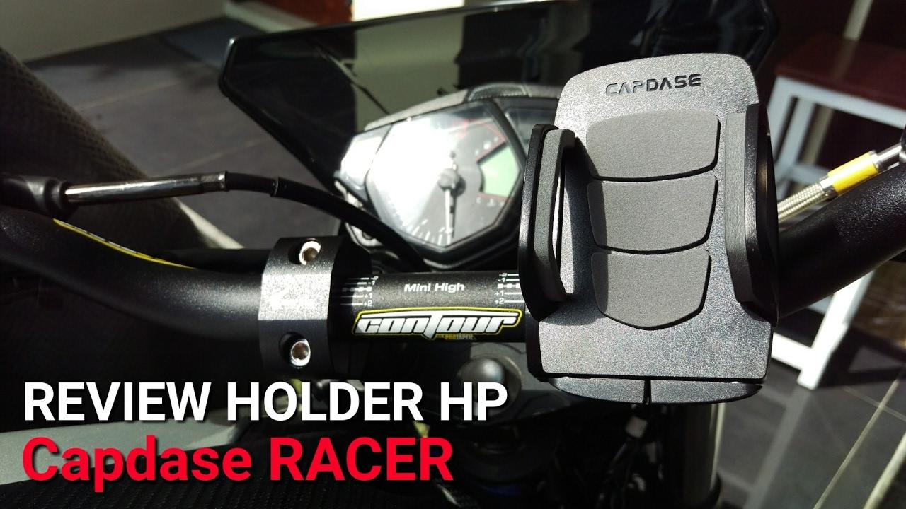 Review Holder Gps Dan Hp Motor Terbaik Model Capdase Racer Youtube