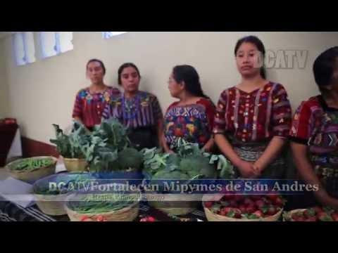 FORTALECEN MIPYMES EN SAN ANDRES ITZAPA CHIMALTENANGO