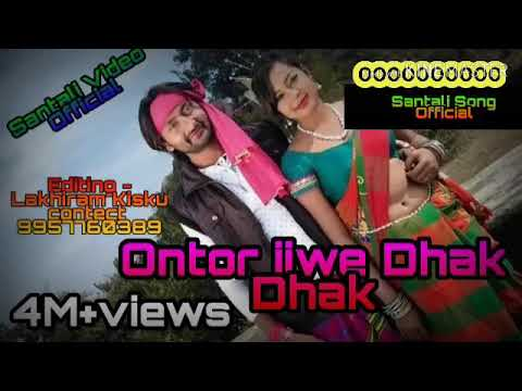 Ontor Jiwe Dhak Dhak,,,,santali Song...friend .like Friend