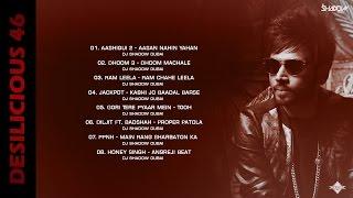 DJ Shadow Dubai | Desilicious 46 | Audio Jukebox