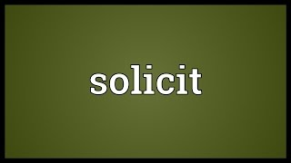 Solicit Meaning