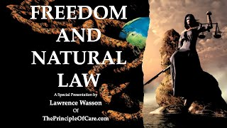 Freedom and Natural Law: Full Presentation
