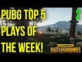 PUBG TOP 5 PLAYS OF THE WEEK - WEEK 2