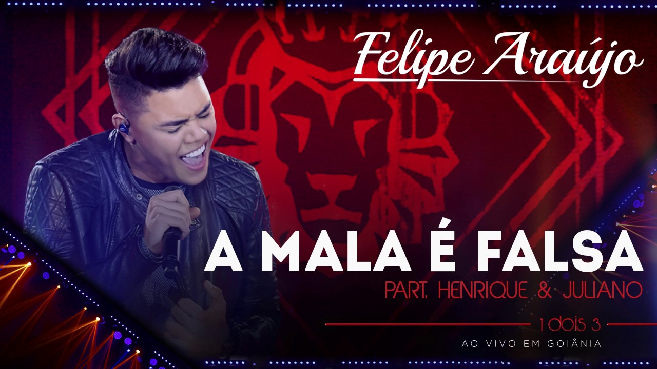 Felipe Araújo A Mala é Falsa Part Henrique Juliano áudio Dvd