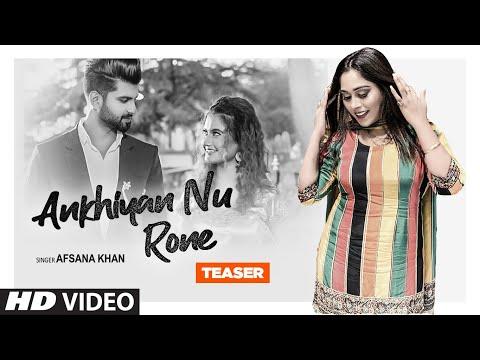 Song Teaser ► Akhiyan Nu Rone  Afsana Khan  Releasing 11 July 2020