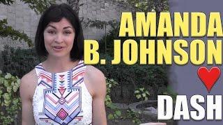 Why Amanda B. Johnson loves Dash