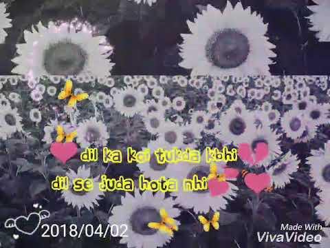 Dil Ka Koi Tukda Kbhi Kya Kehna Movie Song Sad Status Youtube