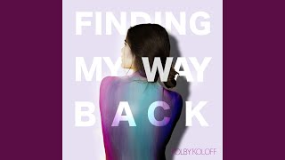 Gambar cover Finding My Way Back
