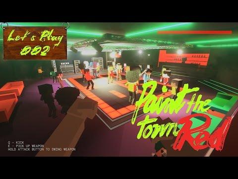 Let´s Play: Paint The Town Red #002 [DEUTSCH] - Disco Schlägerei !!!