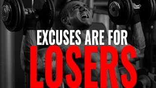 Excuses Are For Quitters - Motivational Video