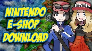 Pokemon X and Y - How to download from Nintendo E-shop