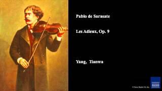 Pablo de Sarasate, Les Adieux, Op. 9