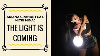 Ariana Grande - The Light Is Coming feat. Nicki Minaj (Official Music Video - SNIPPET)