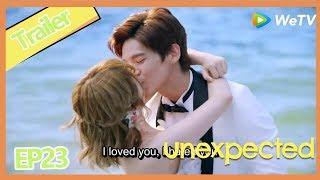【ENG SUB】Unexpected EP23clip——Starring:  Austin Lin, Li Hao Fei,Huang Jun Jie, U.Lin Huang
