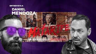 Entrevista a Daniel Mendoza creador de