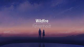 [한글번역] Fahrenhaidt - Wildfire