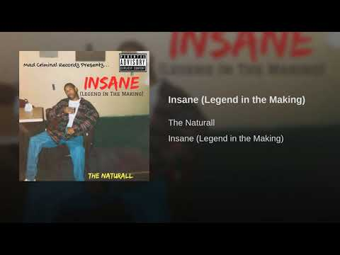 Insane (Legend in the Making)