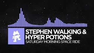 [Future Bass] - Stephen Walking & Hyper Potions - Saturday Morning Space Ride [Monstercat Release]