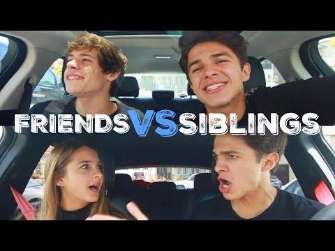 FRIENDS VS SIBLINGS | Brent Rivera