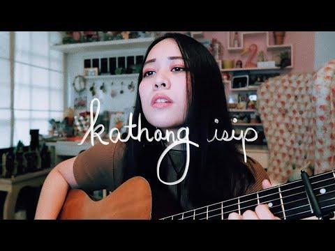 KATHANG ISIP by Ben & Ben 🌼Reese Lansangan Cover