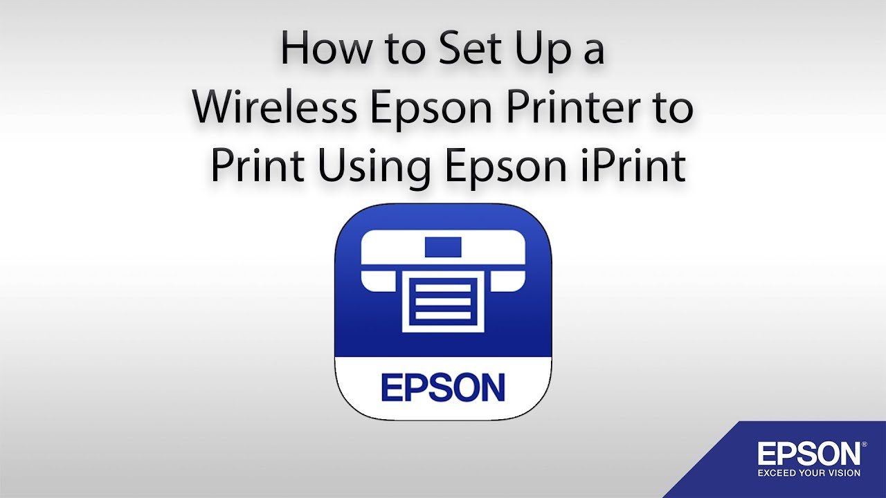 How to Set Up a Wireless Epson Printer to Print Using Epson iPrint