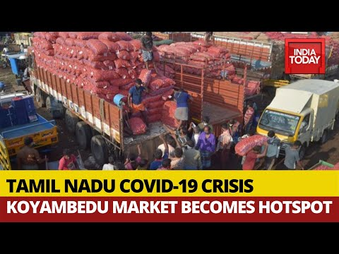 Covid-19: Koyambedu Market In Chennai Becomes Hotspot As Tamil Nadu Reports 527 New Cases
