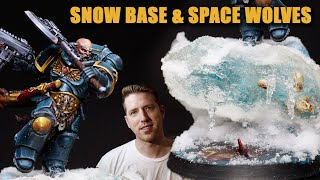 Painting Space Wolves & UNIQUE SNOW BASE - Painting for a Competition & How to make snow base