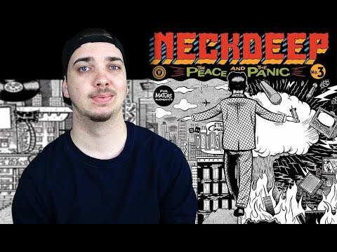 Neck Deep - The Peace And The Panic | Album Review
