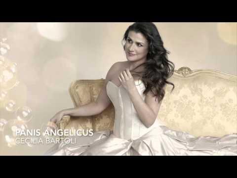 Panis Angelicus -  Cecilia Bartoli