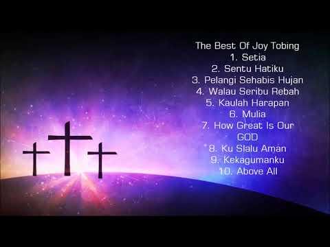 Kompilasi Lagu Rohani Terbaik Joy Tobing