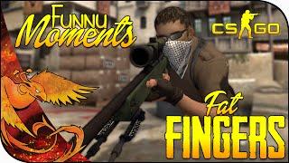 CS:GO Funny Moments │ Fat Fingers