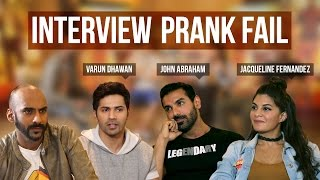 the interview prank fail   ft john abraham varun dhawan jacqueline fernandez