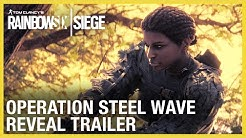 Rainbow Six Siege: Operation Steel Wave – New Operators Reveal Trailer | Ubisoft [NA]