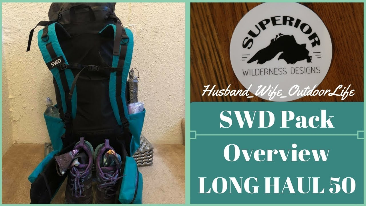 Superior Wilderness Designs Long Haul 50 Pack Overview - YouTube 352f794968e8