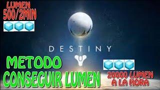 DESTINY - METODO CONSEGUIR LUMEN RAPIDAMENTE 500/2MIN HASTA 20000 POR HORA - DESTINY // MAÑICO360