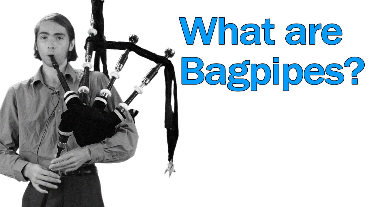 What are Bagpipes