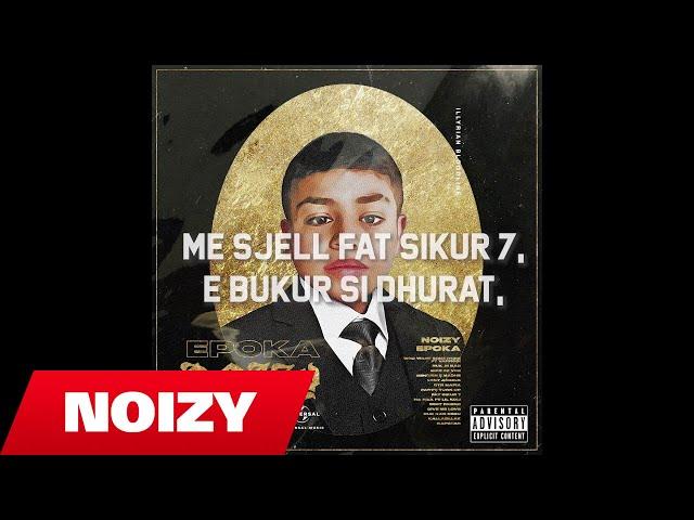 Noizy - Fat sikur 7