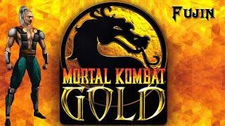 Fujin - Mortal Kombat Gold HD/60 fps Playthrough