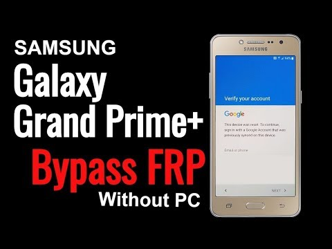 Samsung Grand Prime Plus 6 0 1 bypass FRP | Witout pc