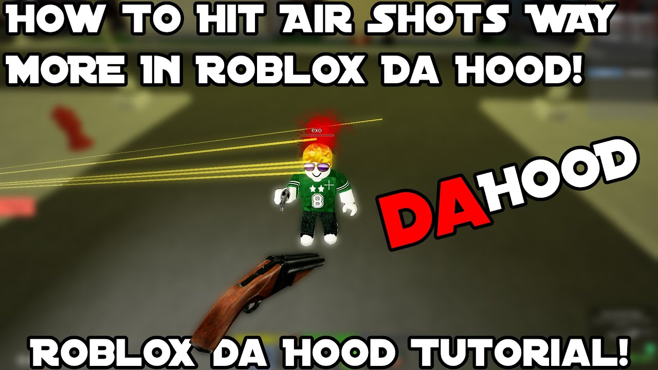 Download How To Hit Air Shots WAY MORE In Roblox Da Hood! | Roblox Da Hood Tutorial! |