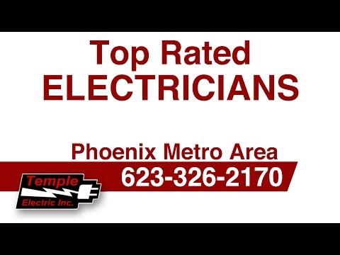Top Electricians Paradise Valley AZ | Temple Electric Inc | 623-326-2170 Free Estimates
