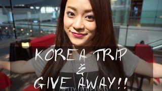 Korea Trip!!  &give away  韓国旅行  〜とりちゃん♡〜終了!!