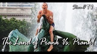 The Land of Prank Vs. Prank - Steve-O