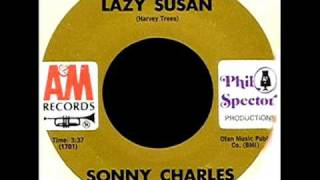 Lazy Susan by Sonny Charles on A&M 45 rpm record from 1969.