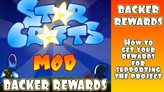 StarCrafts Mod : How to get your indiegogo backer rewards (IMPORTANT)