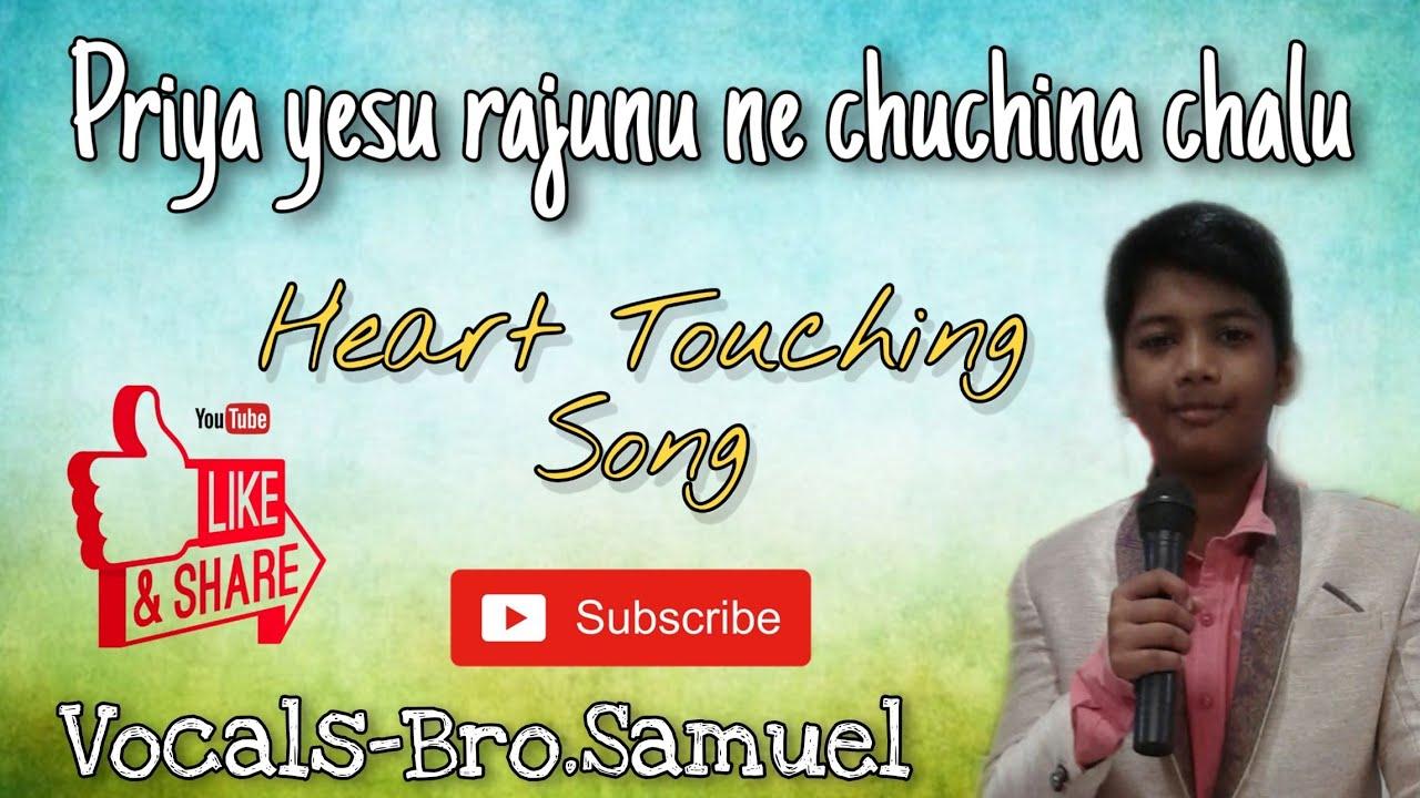 Priya yesu raju jesus song ( cover Song ) sung By Bro.Samuel John || Telugu christian songs ||