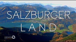 """""""Grenzenlos - Die Welt entdecken"""" im Salzburger Land"""