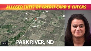 Park River Woman Allegedly Stole Checks & Credit Card