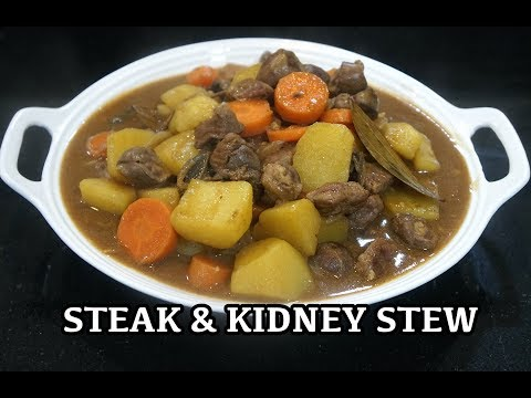 Steak & Kidney Stew - Britsh Recipes - Beef Stew - English Beef Stew - British Chef