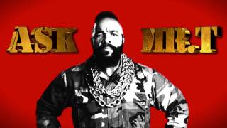 Ask Mr.T | Episode 1 - Work